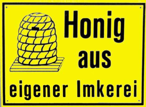 """Außenwerbeschild """"Honig aus eigener Imkerei"""" 20 x 15 cm"""